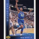 1993-94 Upper Deck Basketball #014 Randy White - Dallas Mavericks