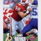 1995 Classic NFL Rookies Football #077 Cory Raymer - Washington Redskins