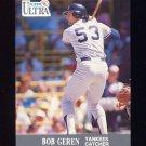 1991 Ultra Baseball #231 Bob Geren - New York Yankees