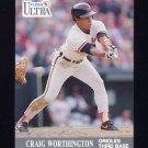 1991 Ultra Baseball #026 Craig Worthington - Baltimore Orioles
