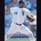 1996 Ultra Baseball #039 Roberto Hernandez - Chicago White Sox
