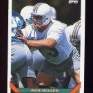 1993 Topps Football #572 Ron Heller - Miami Dolphins