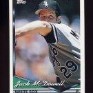 1994 Topps Baseball #515 Jack McDowell - Chicago White Sox