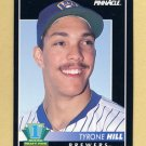 1992 Pinnacle Baseball #301 Tyrone Hill RC - Milwaukee Brewers