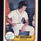 1981 Fleer Baseball #469 Pat Underwood - Detroit Tigers