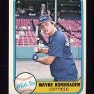 1981 Fleer Baseball #348 Wayne Nordhagen - Chicago White Sox
