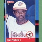 1988 Donruss Baseball #477 Carl Nichols - Baltimore Orioles