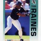 1992 Fleer Baseball #097 Tim Raines - Chicago White Sox