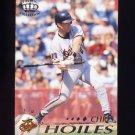 1995 Pacific Baseball #023 Chris Hoiles - Baltimore Orioles