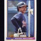 1991 Bowman Baseball #578 Rafael Belliard - Atlanta Braves