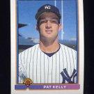 1991 Bowman Baseball #155 Pat Kelly RC - New York Yankees