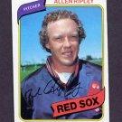 1980 Topps Baseball #413 Allen Ripley - Boston Red Sox