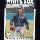 1986 Topps Baseball #064 Floyd Bannister - Chicago White Sox