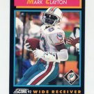 1992 Score Football #355 Mark Clayton - Miami Dolphins