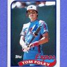 1989 Topps Baseball #529 Tom Foley - Montreal Expos NM-M