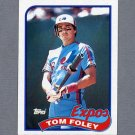 1989 Topps Baseball #529 Tom Foley - Montreal Expos Ex