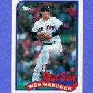 1989 Topps Baseball #526 Wes Gardner - Boston Red Sox