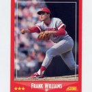 1988 Score Baseball #317 Frank Williams - Cincinnati Reds NM-M