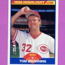 1989 Score Baseball #658 Tom Browning HL - Cincinnati Reds