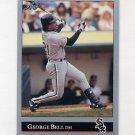 1992 Leaf Baseball #462 George Bell - Chicago White Sox
