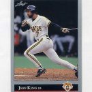 1992 Leaf Baseball #420 Jeff King - Pittsburgh Pirates