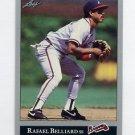 1992 Leaf Baseball #310 Rafael Belliard - Atlanta Braves