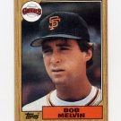 1987 Topps Baseball #549 Bob Melvin - San Francisco Giants