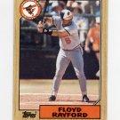 1987 Topps Baseball #426 Floyd Rayford - Baltimore Orioles