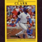 1991 Fleer Baseball #417 Dave Clark - Chicago Cubs