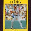 1991 Fleer Baseball #367 Felix Fermin - Cleveland Indians