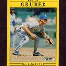 1991 Fleer Baseball #175 Kelly Gruber - Toronto Blue Jays