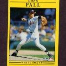 1991 Fleer Baseball #130 Donn Pall - Chicago White Sox