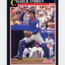 1991 Score Baseball #829 Charlie O'Brien - New York Mets