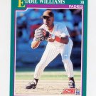 1991 Score Baseball #552 Eddie Williams - San Diego Padres