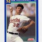 1991 Score Baseball #498 Mark Williamson - Baltimore Orioles