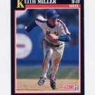 1991 Score Baseball #318 Keith Miller - New York Mets