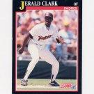 1991 Score Baseball #242 Jerald Clark - San Diego Padres Ex