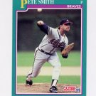 1991 Score Baseball #205 Pete Smith - Atlanta Braves