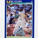 1991 Score Baseball #097 Mike Felder - Milwaukee Brewers