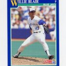 1991 Score Baseball #057 Willie Blair - Toronto Blue Jays