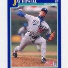 1991 Score Baseball #029 Jay Howell - Los Angeles Dodgers