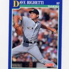 1991 Score Baseball #024 Dave Righetti - New York Yankees