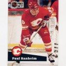 1991-92 Pro Set French Hockey #031 Paul Ranheim - Calgary Flames
