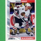1992-93 Score Hockey #222 Michel Goulet - Chicago Blackhawks