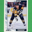 1992-93 Score Hockey #003 Joe Mullen - Pittsburgh Penguins