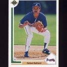 1991 Upper Deck Baseball #706 Rafael Belliard - Atlanta Braves