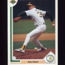 1991 Upper Deck Baseball #425 Bob Welch - Oakland A's