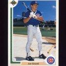 1991 Upper Deck Baseball #113 Joe Girardi - Chicago Cubs