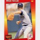 1992 Donruss Triple Play Baseball #096 Wade Taylor - New York Yankees