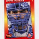 1992 Donruss Triple Play Baseball #028 Hector Villanueva - Chicago Cubs